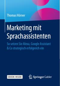Buchcover: Marketing mit Sprachassistenten, Verlag Springer Gabler
